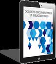 Dossiers documentaires et bibliographies