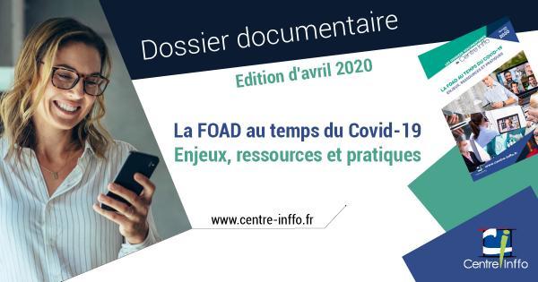La FOAD au temps du covid-19 : enjeux, ressources et pratiques