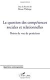La question des compétences sociales et relationnelles : points de vue de praticiens