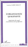 L'organisation qualifiante