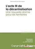L'acte III de la décentralisation
