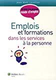 Emplois et formations dans les services à la personne