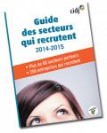 Guide des secteurs qui recrutent 2014-2015