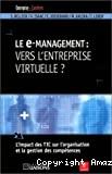 Le e-management : vers l'entreprise virtuelle