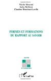 Formes et formations du rapport au savoir