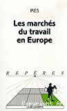 Les marchés du travail en Europe