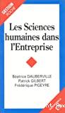 Sciences humaines dans l'entreprise (Les)