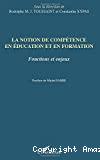 La notion de compétence en éducation et en formation