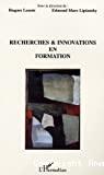 Recherches et innovations en formation