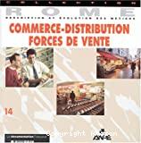 Commerce-distribution, forces de vente