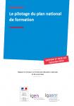 Le pilotage du plan national de formation: rapport à monsieur le ministre de l'Education nationale et de la Jeunesse