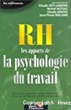 RH, les apports de la psychologie du travail