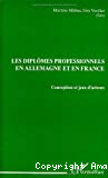 Diplômes professionnels en Allemagne et en France (Les)