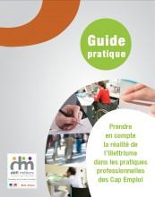 Prendre en compte la réalité de l'illettrisme dans les pratiques professionnelles des Cap emploi - Guide pratique