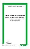 L'égalité professionnelle entre hommes et femmes