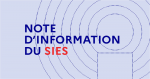 Note d'information du SIES (Enseignement supérieur, Recherche & Innovation)