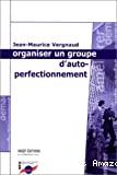 Organiser un groupe d'autoperfectionnement.