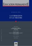 La formation et le théâtre, scènes, acteurs et improvisations - Dossier