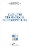 Analyse des pratiques professionnelles (L')