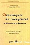 Dynamiques du changement en éducation et en formation