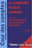 Rapport 2008 de la Cour des comptes au Président de la République