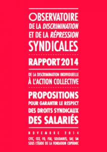De la discrimination individuelle à l'action collective. Propositions pour garantir le respect des droits syndicaux des salariés