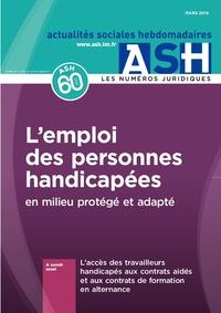 L'emploi des personnes handicapées en milieu protégé et adapté