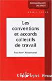 Conventions et accords collectifs de travail (Les)