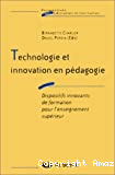 Technologie et innovation en pédagogie