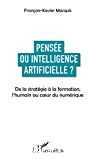Pensée ou intelligence artificielle ?