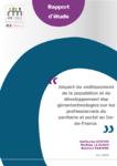 Impact du vieillissement de la population et du développement des gérontechnologies sur les professionnels du sanitaire et social en Ile de France
