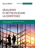 Développer et mettre en œuvre la compétence