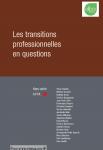 Les transitions professionnelles en questions
