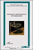 Initiative individuelle et formation