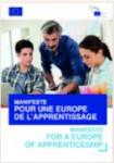 Manifeste pour une Europe de l'apprentissage - Coupler l'apprentissage et la mobilité internationale: propositions pour une Europe de l'apprentissage