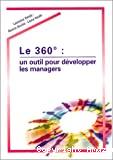360° : un outil pour développer les managers (Le)