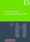 Education permanente, hors-série AFPA 2016 - mars 2016 - Evaluer et certifier en formation professionnelle