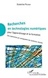 Recherches en technologies numériques pour l'apprentissage et la formation