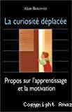 Curiosité déplacée (La)