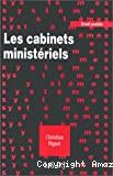 Cabinets ministériels (Les)