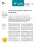 Céreq bref, n° 410 - juin 2021 - Compétences spécialisées vs transversales, un faux débat ?