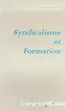 Syndicalisme et formation