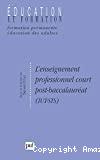 L'enseignement professionnel court post-baccalauréat - IUT-STS