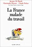 France malade du travail (La)