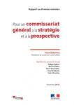 Pour un Commissariat général à la stratégie et à la prospective