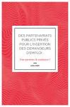 Des partenariats publics privés pour l'insertion des demandeurs d'emploi