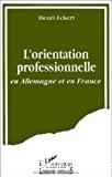 L'Orientation professionnelle en Allemagne et en France