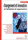 Changement et innovation en formation et organisation