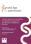 Plan de mobilisation nationale en faveur de l'attractivité des métiers du grand âge 2020-2024. Rapport remis à la ministre des Solidarités et de la Santé établi par Mme Myriam El Khomri