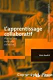 L'apprentissage collaboratif